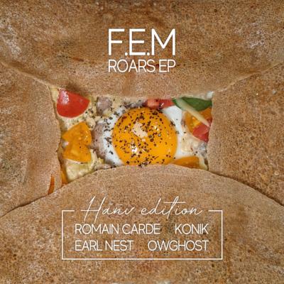 [MES001] F.E.M - Roars EP Hañv edition